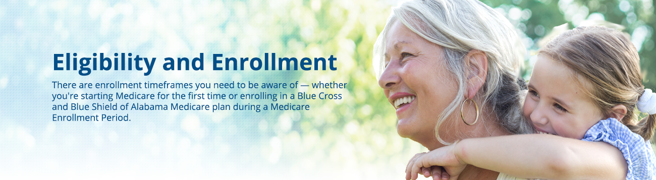 There are enrollment time frames you need to be aware of.
